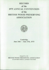 Record of the 1975 Annual Convention of the British Wood Preserving Association : Page 1