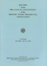 Record of the 1983 Annual Convention of the British Wood Preserving Association : Page 1