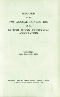 Record of the 1958 Annual Convention of the British Wood Preserving Association : Page 1
