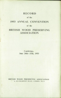 Record of the 1953 Annual Convention of the British Wood Preserving Association : Page 1