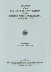 Record of the 1978 Annual Convention of the British Wood Preserving Association : Page 1