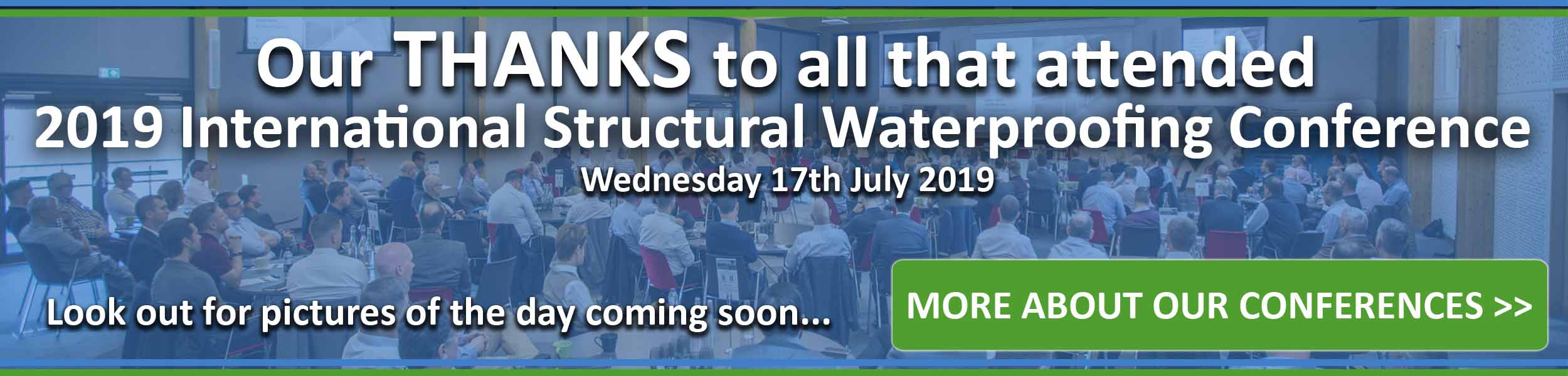 2019 Structural Waterproofing Conference - Thanks to all that attended