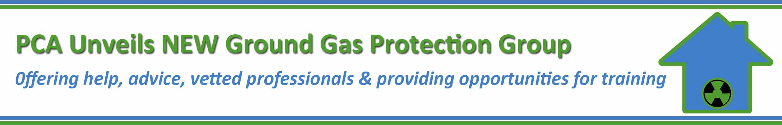 PCA unveils Ground Gas Protection Group and Membershi