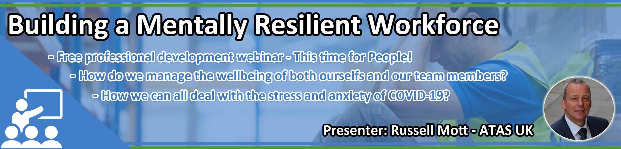 Webinar: Building a Mentally Resilient Workforce
