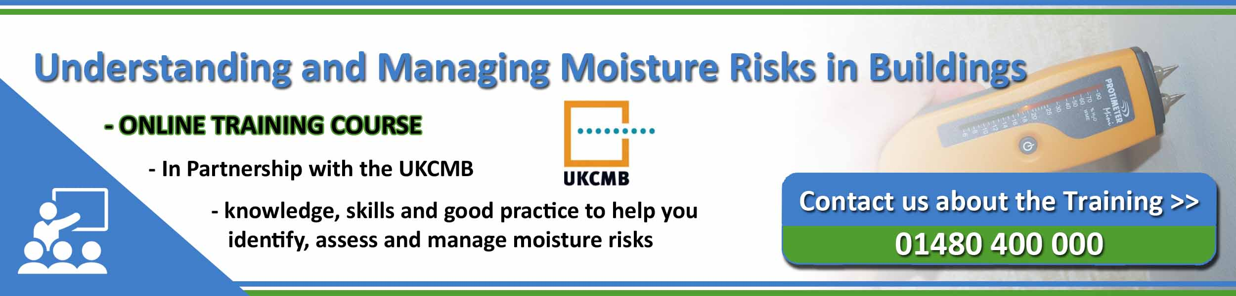 Understanding and Managing Moisture Risks in Buildings - training course