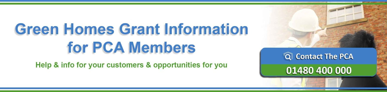 Green Homes Geant information hub for PCA members