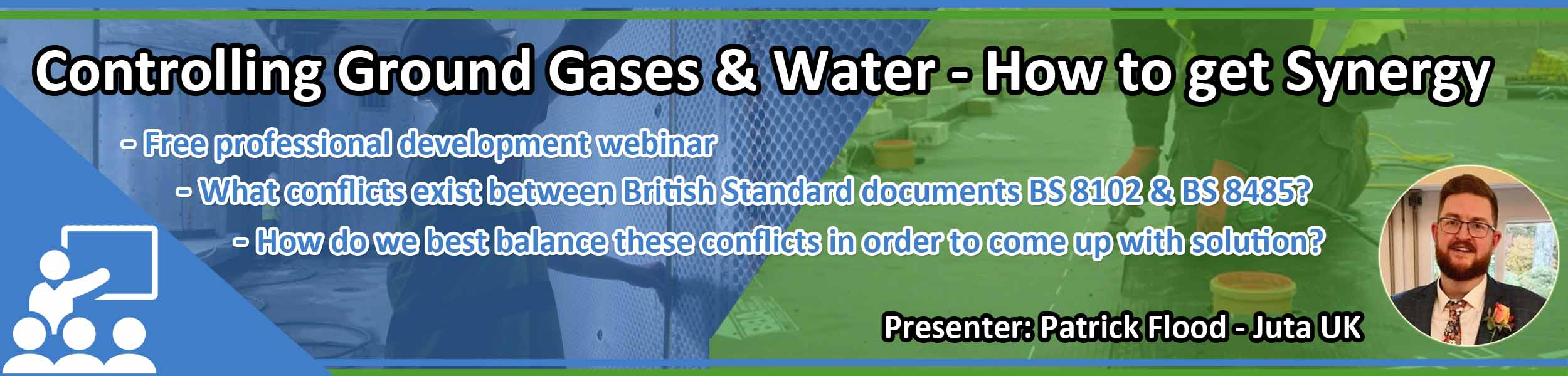 Webinar: Controlling Ground Gases & Water - how to get synergy